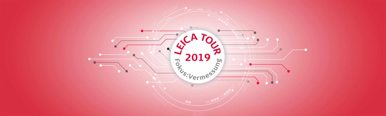 Leica Tour 2019 Fokus: Vermessung