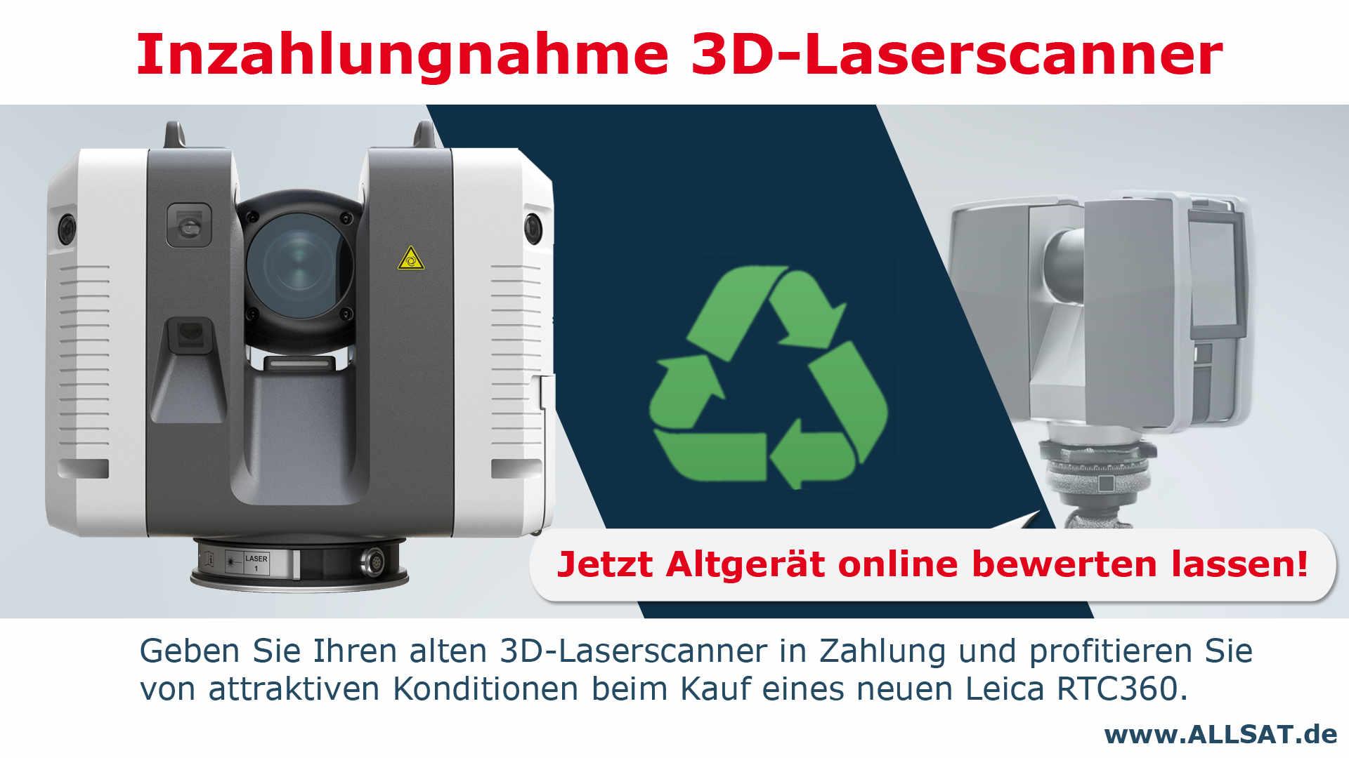 ALLSAT bietet die Inzahlungnahme Ihres 3D-Laserscanners. Bei Kauf eines Leica Geosystems RTC360-Laserscanners nehmen wir Ihr Altgerät ab sofort in Zahlung.