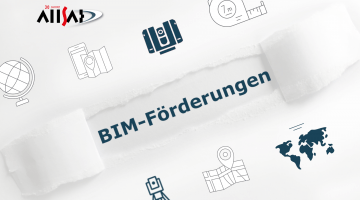 BIM-Förderung für die Digitalisierung und 3D-Datenerfassung